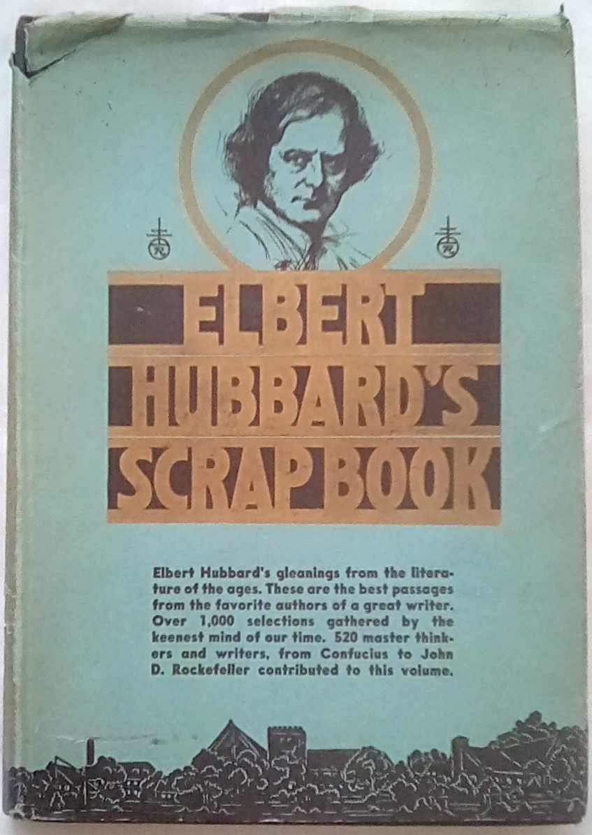 Primary image for Elbert Hubbard's Scrap Book (1923, Hardcover)