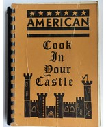 Cook in Your Castle Collection of Recipes Members of the Beaconsfield Am... - £32.51 GBP