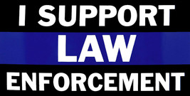 I Support Law Enforcement Thin Blue Line Vinyl Decal Bumper Sticker - $5.55