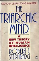 The Triarchic Mind: A New Theory of Human Intelligence Sternberg, Robert image 1