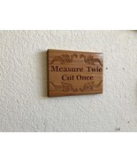 Measure Twice, Cut Once - Carved Wooden Plaque - $75.00