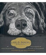 Old Dogs Are the Best Dogs : Photography M. Williamson : New Hardcover  @ZB - $15.50