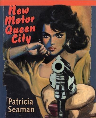 New Motor Queen City [Paperback] Seaman, Patricia