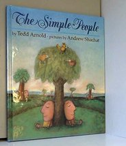 The Simple People Tedd Arnold and Arnold Shachat image 2