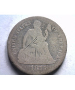1875-CC ABOVE BOW SEATED LIBERTY DIME GOOD / VERY GOOD G/VG ORIGINAL COIN - $37.00