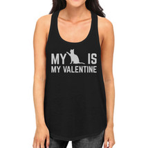 My Cat My Valentine Women's Funny Graphic Tank Top For Cat Lover - $14.99