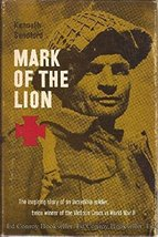 Mark of the lion: The story of Capt. Charles Upham, v. c. and bar Sandford, Kenn