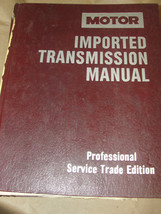 MOTOR IMPORTED TRANSMISSION MANUAL 5TH EDITION 1986-91 - $14.99