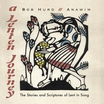 A LENTEN JOURNEY (Choral Songbook) by Bob Hurd