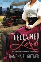 Reclaimed Love: Banished Saga, Book Two [Paperback] Flightner, Ramona - $15.39