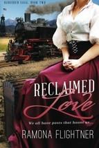 Reclaimed Love: Banished Saga, Book Two [Paperback] Flightner, Ramona - $15.39