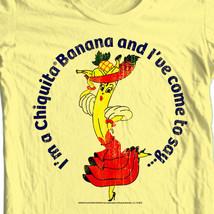I'm Chiquita Banana and I've Come To Say 100% cotton Retro  t-shirt CHQ101 image 2