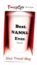 Funny Guy Mug Travel Tumbler 16oz - Nurse, Nanna, BOB, Body Like Mine, I... - $10.00