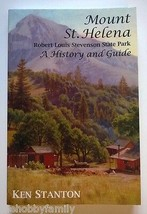 MOUNT ST. HELENA A History and Guide PB Ken Stanton Mountain Saint State... - $9.99