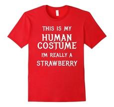 I'm-Really-a-Strawberry-Halloween-Costume-Shirt-Easy-Funny-Men*-Fu2NY - $17.95+