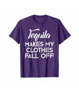 Tee shirts -  Tequila Makes My Clothes Fall Off Shirt Tequila Lovers Tee... - $19.95+