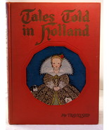 1926 Bookhouse 'Tales Told in Holland'  - Maud & Miska Petersham Lithogr... - $35.00