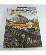 Walthers 75th Anniversary Edition 2007 HO Model Railroad reference Book - $7.92