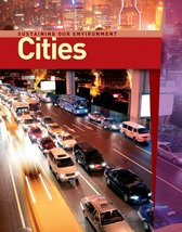 Cities (Sustaining Our Enviroment) [Library Binding] Laidlaw, Jill - $17.95