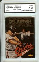 1996 classic cal ripken jr gma graded 10 psa? baltimore orioles baseball card - $9.99