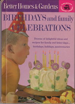 Better Homes & Gardens Birthdays And Family Celebrations 1963 First Printing #C2 - $3.79