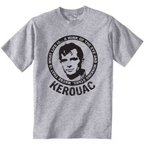 Jack Kerouac Maybe That Is What Life Is - New Cotton Grey Grey Tshirt - $21.31