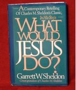 Garrett Sheldon What Would Jesus Do? In His Steps 1993 Classic HBDJ FREE... - $9.69