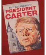 Niels Nielsen Religion of President Carter 1977 PB Biography History FRE... - $9.69
