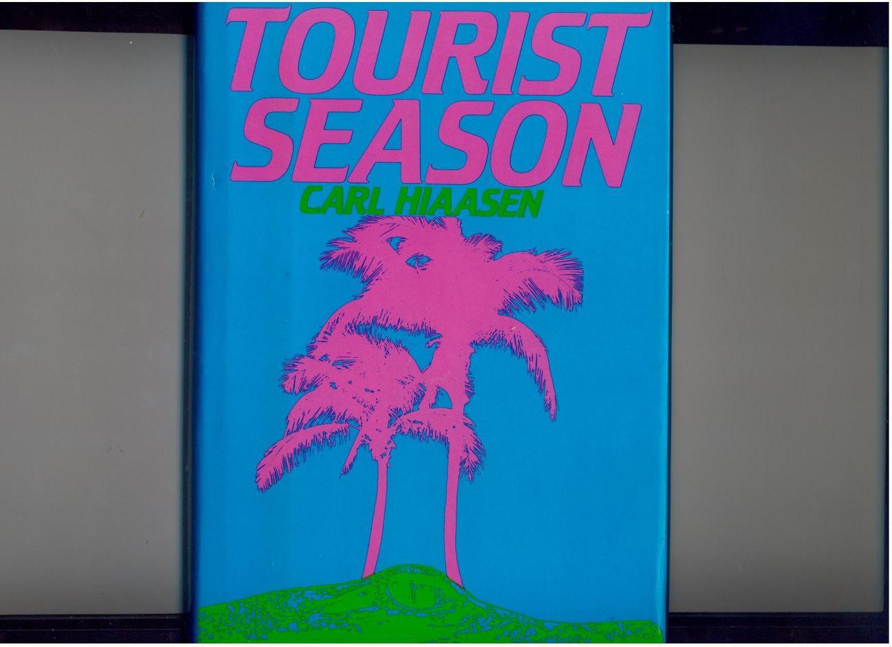 Hiaasen - TOURIST SEASON - 1986 - 1st/1st - Fine in dj