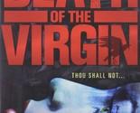 Death of the Virgin [DVD] [2009]