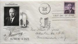 Oct. 10, 1960 First Day of Issue, Art Craft Cover, Robert A.Taft #52 - $1.73