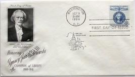 Oct. 8, 1960 First Day of Issue, Art Craft Cover, 4c Ignacy Jan Paderews... - $2.38