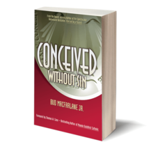 Conceived without sin by Bud Macfarlane Jr image 2