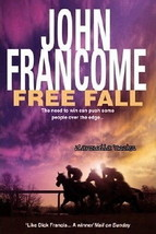 FREE FALL :  John Francome Horseracing Mystery - New Softcover @ZB - $11.95