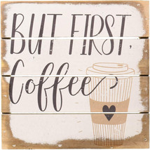 Sincere Surroundings PET1108 But First Coffee 6 x 6 White - £24.18 GBP