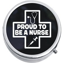 Proud To Be A nurse Medicine Vitamin Compact Pill Box - $9.78