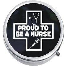 Proud To Be A nurse Medicine Vitamin Compact Pill Box - $9.78
