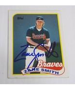 1989 Topps Zane Smith Atlanta Braves Autographed Signed Card - $2.99
