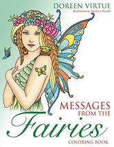 Messages from the Fairies Coloring Book [Paperback] Virtue, Doreen and B... - $31.68
