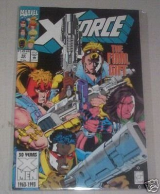 X-FORCE NO. 22 THE FINAL GIFT MARVEL COMICS! (X-FORCE, VOLUME 1) [Comic] [Jan 01