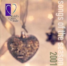 Kohl's Cares For Christmas 2001 Songs Of The Season - $10.00