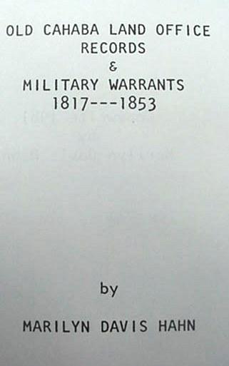 Old Cahaba Land Records Military Warrants Book Alabama