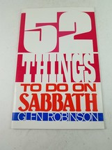 52 Things to Do on Sabbath by Glen Robinson - $7.27