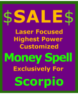 Billionaire Customized High Magick for Scorpio + Money Love Protection S... - $119.50