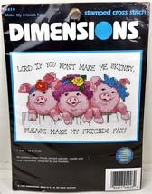 Dimensions Stamped Cross Stitch Kit Make My Friends Fat 6810 Pigs Prayer... - $13.08