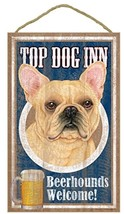 "Top Dog Inn Beerhounds Frenchie Bar Sign Plaque dog 10""x16""  Beer French... - $21.95"
