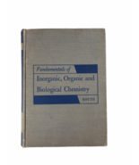 Vintage 1959 Fundamentals of Inorganic, Organic and Biological Chemistry... - $15.83
