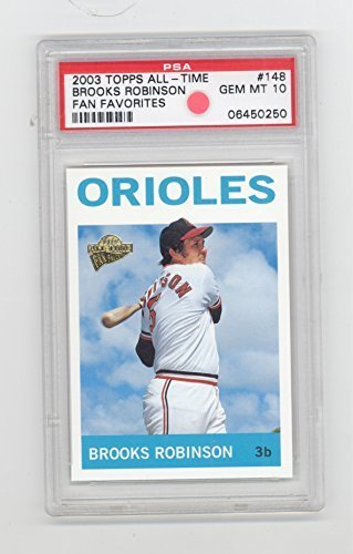 2003 Topps All-Time Brooks Robinson PSA 10! Fan Favorites Card #148