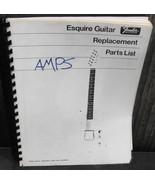 Fender Esquire Guitar Replacement Parts List Amps Schematics Repair - $24.00