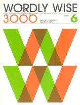 Wordly Wise 3000 Book 6, Grade 9 Student Book Hodkinson, Kenneth; Adams,... - $29.43